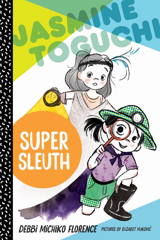 Jasmine Toguchi_Super Sleuth